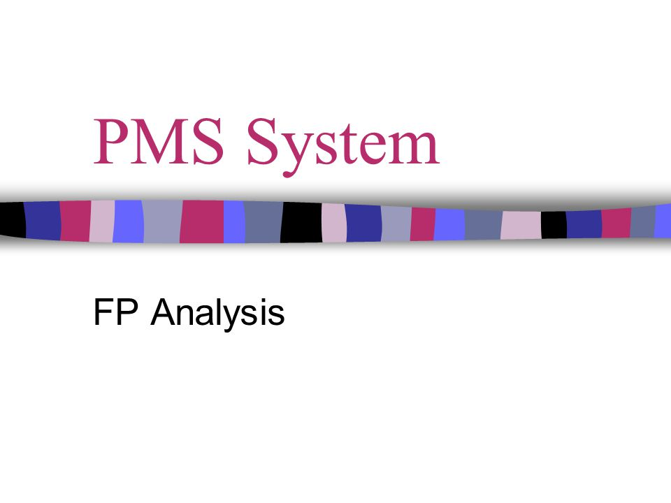 PMS System FP Analysis