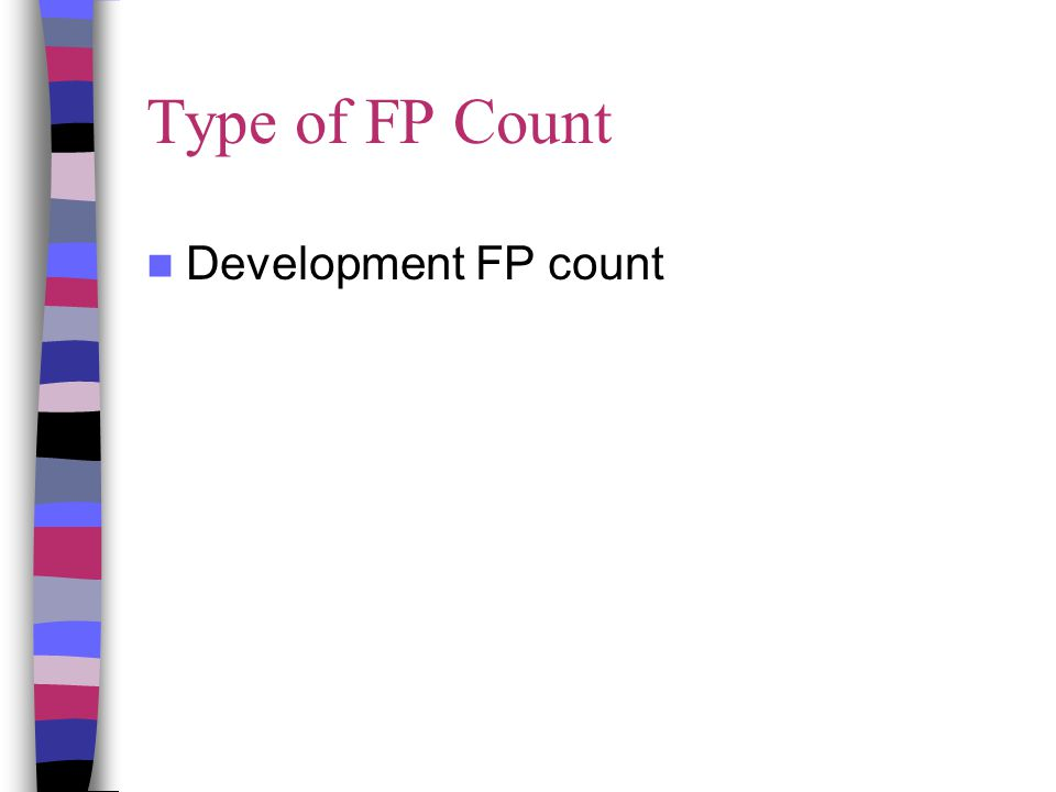 Type of FP Count Development FP count
