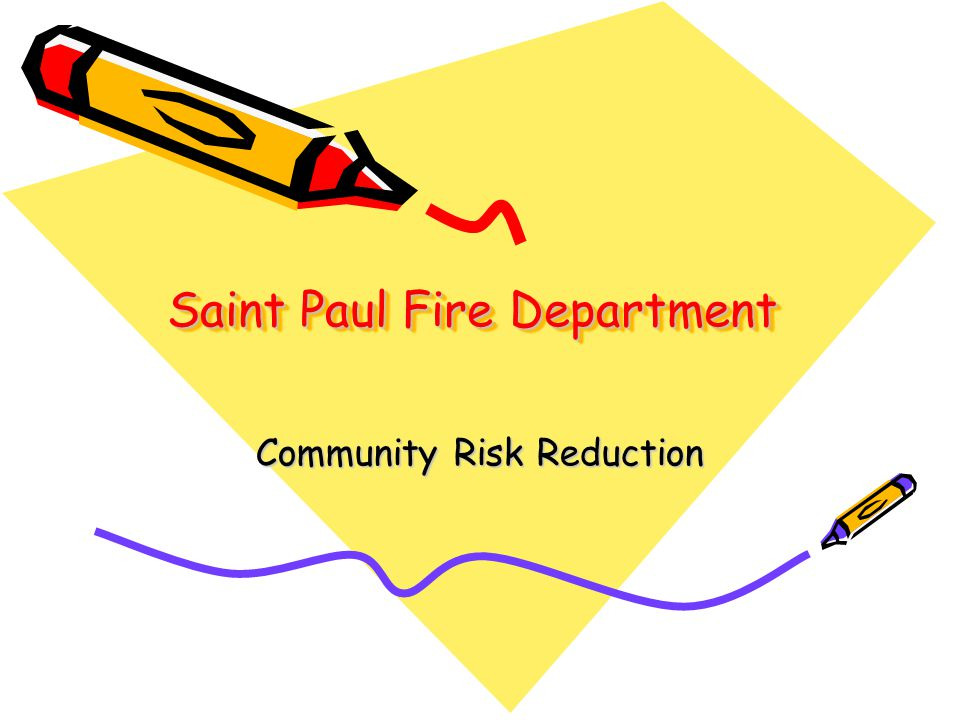 Saint Paul Fire Department Community Risk Reduction
