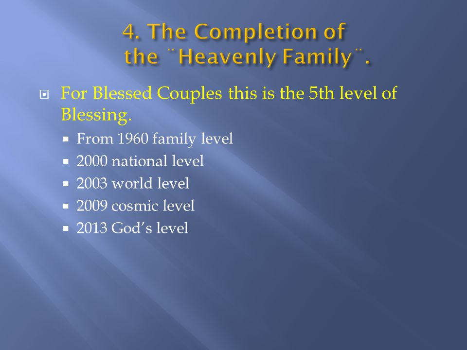  For Blessed Couples this is the 5th level of Blessing.