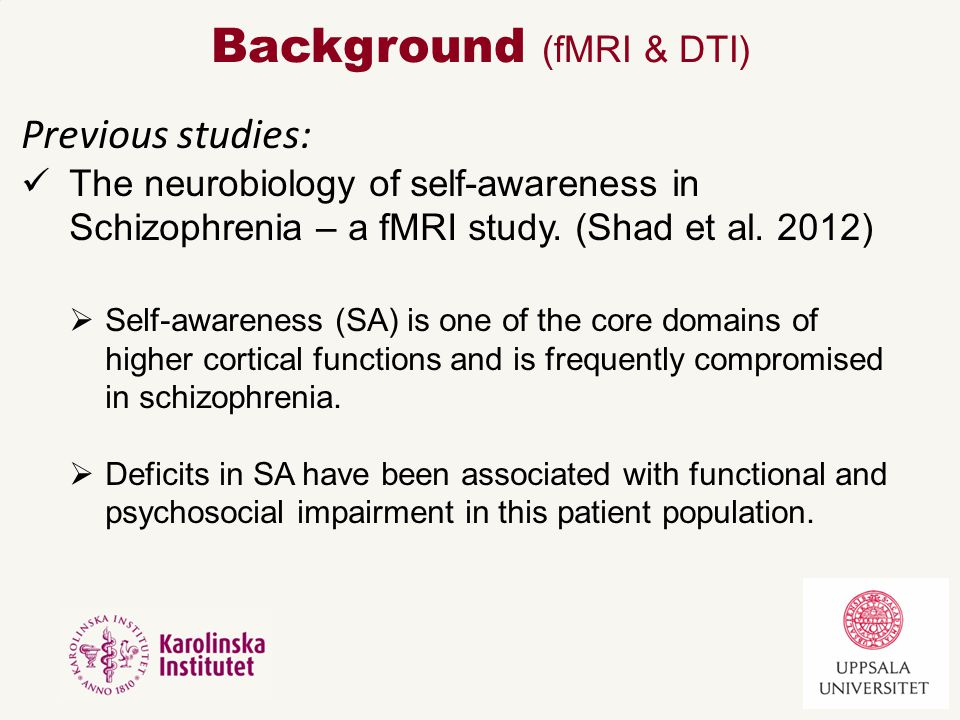 Outcome measures: 4.Self-awareness: Measured with: Situational self awareness scale (SSAS) 5.