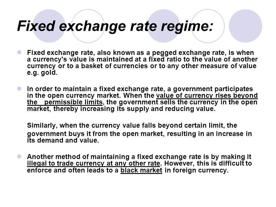 Fixed Exchange Rate Regime and Floating Exchange Rate Regime