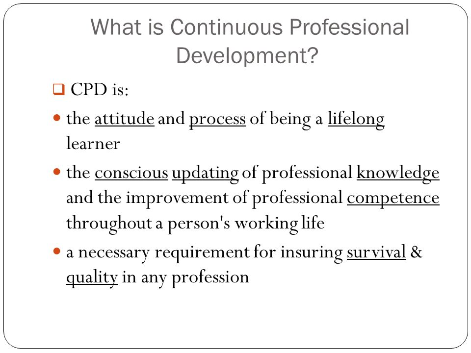 What is Continuous Professional Development.