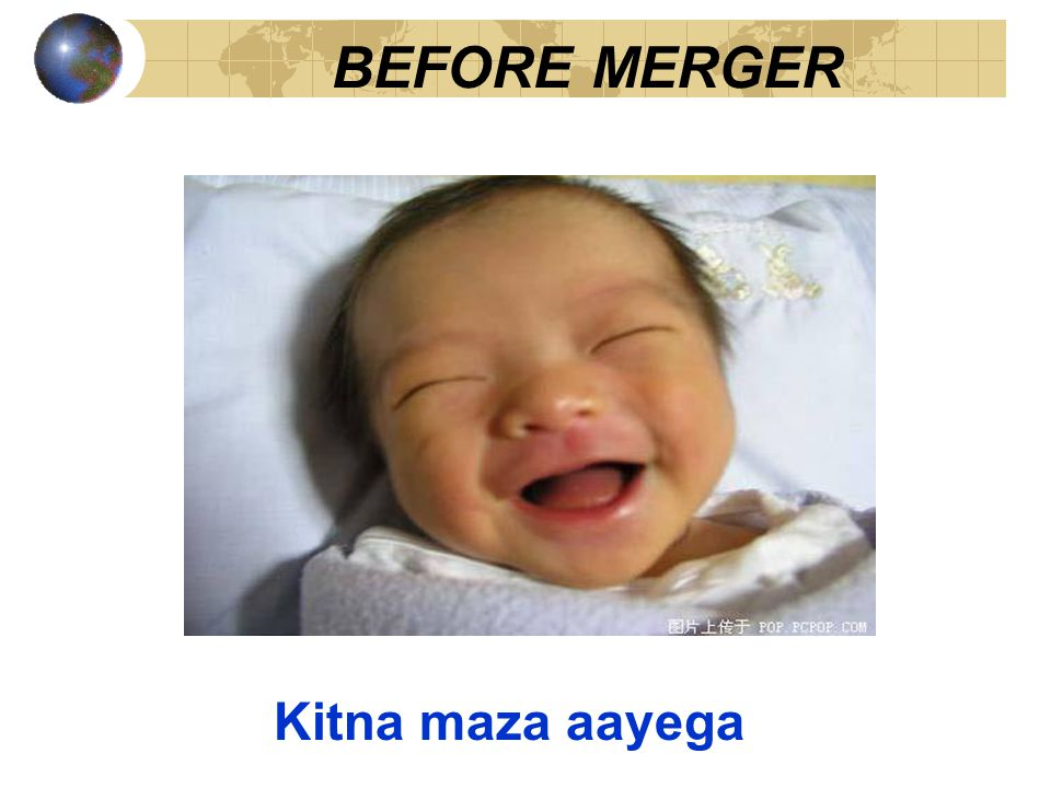 BEFORE MERGER Kitna maza aayega