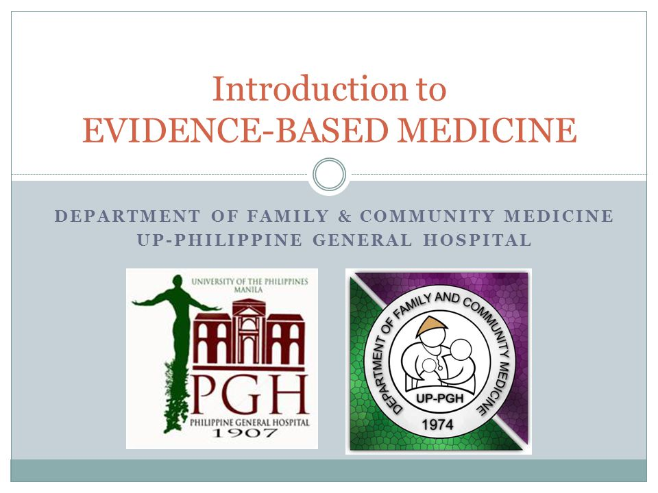 WHAT IS EVIDENCE BASED MEDICINE.