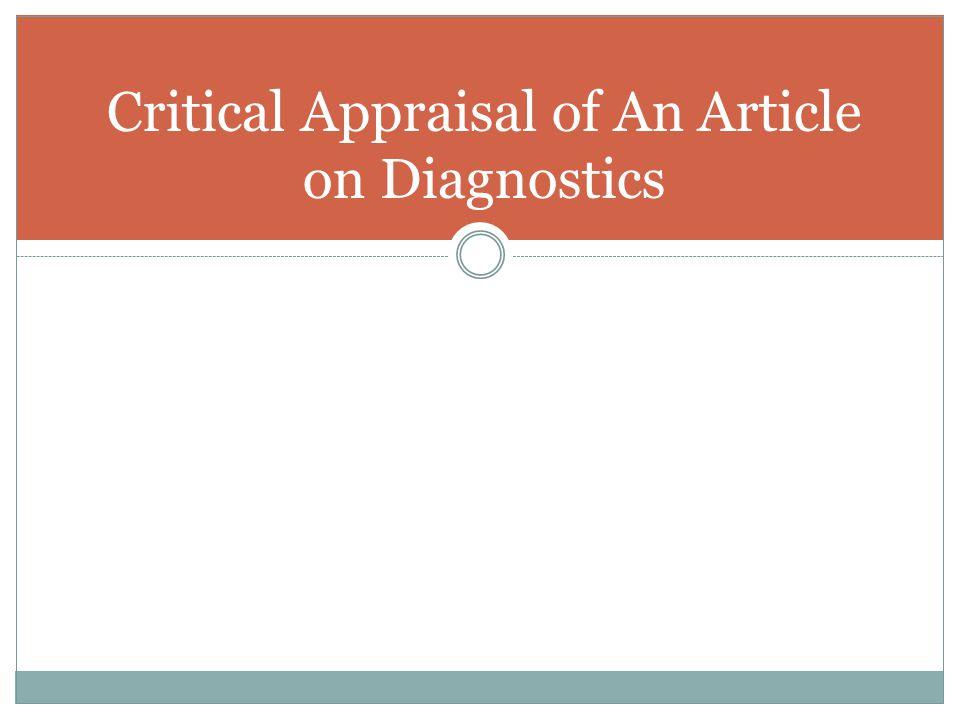 Critical Appraisal of An Article on Diagnostics