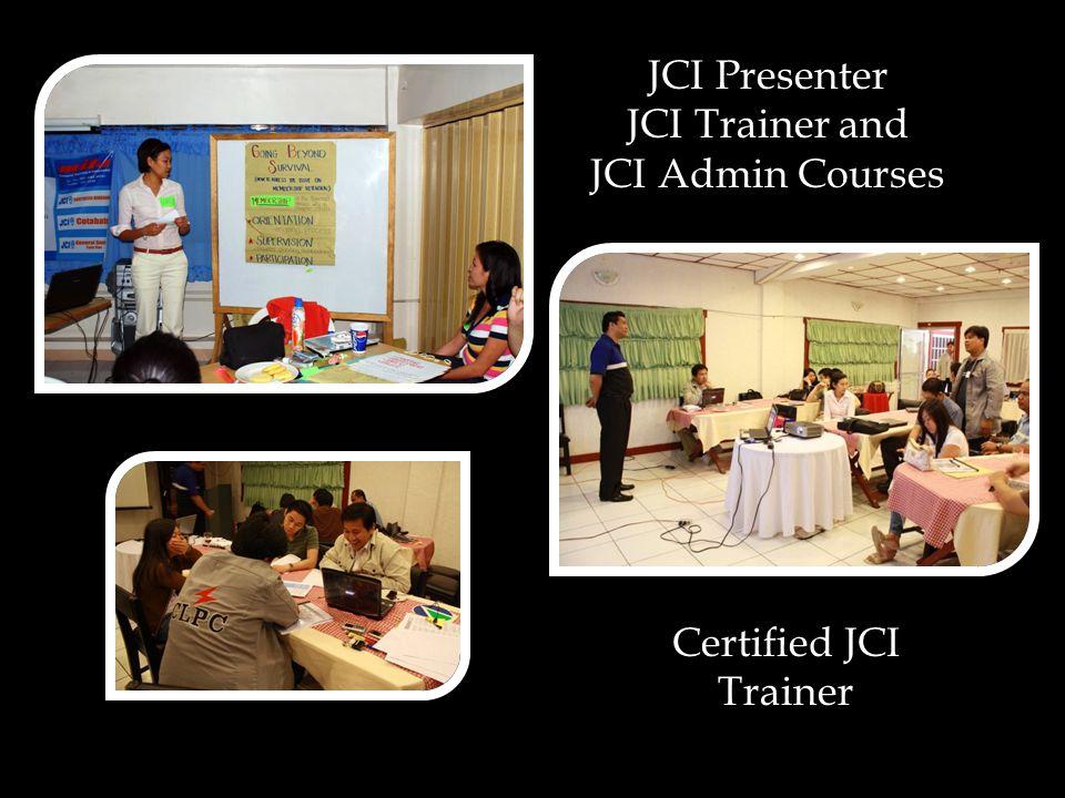 JCI Presenter JCI Trainer and JCI Admin Courses Certified JCI Trainer