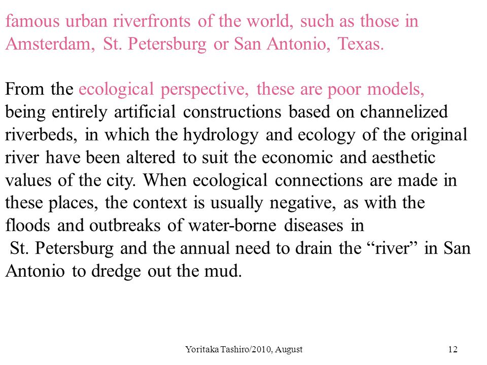 Yoritaka Tashiro/2010, August12 famous urban riverfronts of the world, such as those in Amsterdam, St.