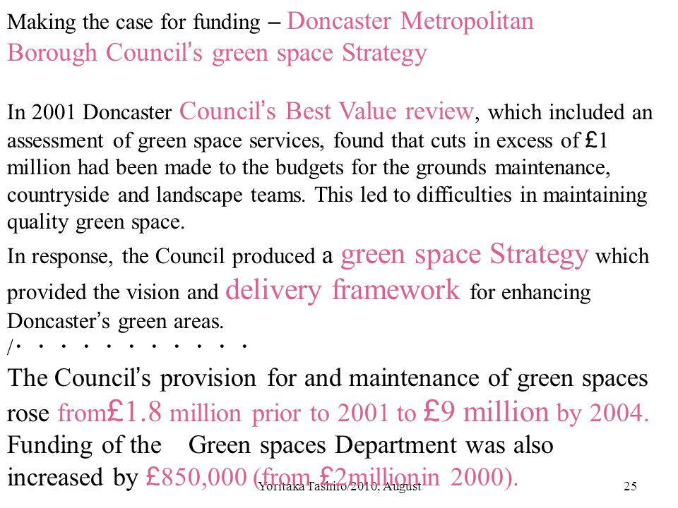 Yoritaka Tashiro/2010, August25 Making the case for funding – Doncaster Metropolitan Borough Council ' s green space Strategy In 2001 Doncaster Counci