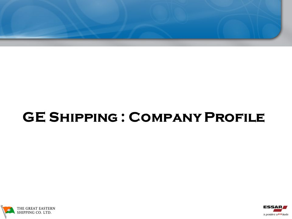 Great Eastern Shipping Corp GE Shipping : Company Profile