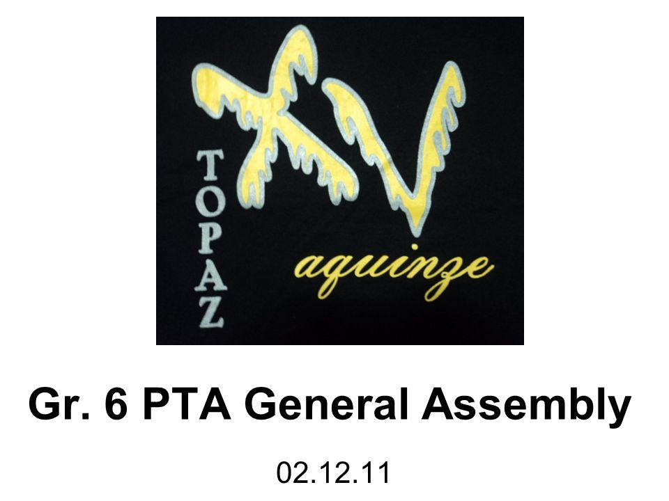 Gr. 6 PTA General Assembly 02.12.11