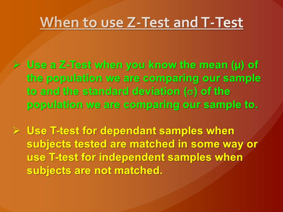 The Z-test compares the mean from a research sample to the mean of a population.