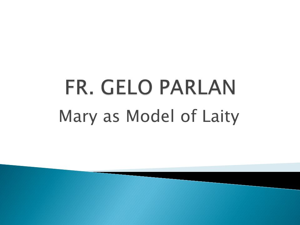 Mary as Model of Laity