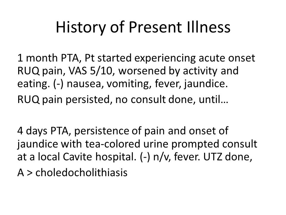 History of Present Illness HBT UTZ done (Jan 3, 2012): non-visualized gallbladder, could be due to perihepatic/hepatic infection, physiologic contraction, sludge vs stone-filled lumen and small gb; choledoectasia 2 to DBD calculus or mass lesion, pressure effect 2 to inflamed pancreas; prominent hypoechoic pancreas, consider pancreatitis Persistence of sx prompted consult at PGH.
