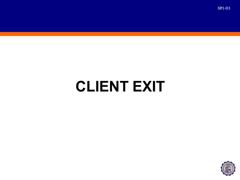 SP1-O1 CLIENT EXIT