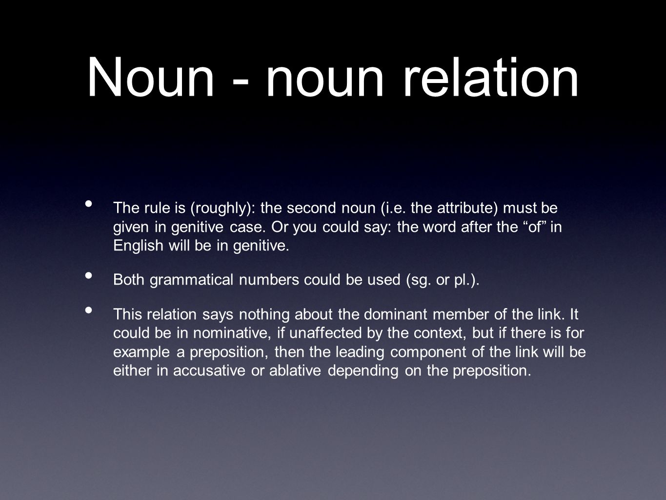 Noun - noun relation The rule is (roughly): the second noun (i.e.