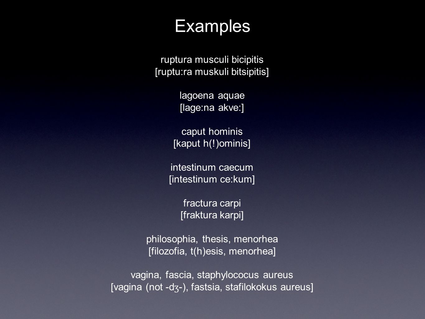 Word classes in Basic Medical Terminology Various languages have various sets of word classes.