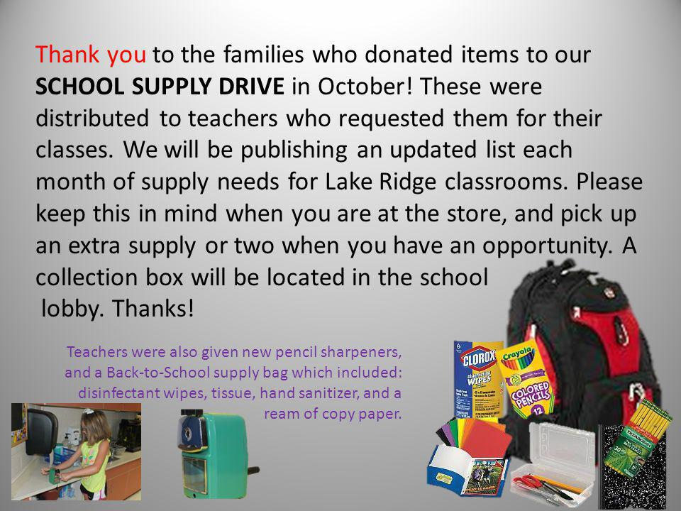 Thank you to the families who donated items to our SCHOOL SUPPLY DRIVE in October.