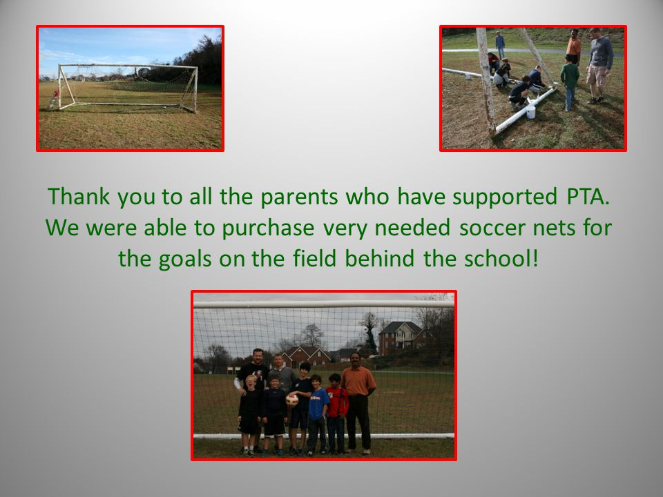 Thank you to all the parents who have supported PTA.