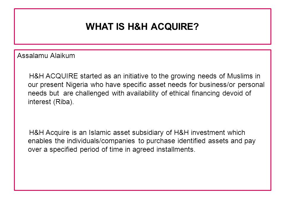 WHAT IS H&H ACQUIRE.