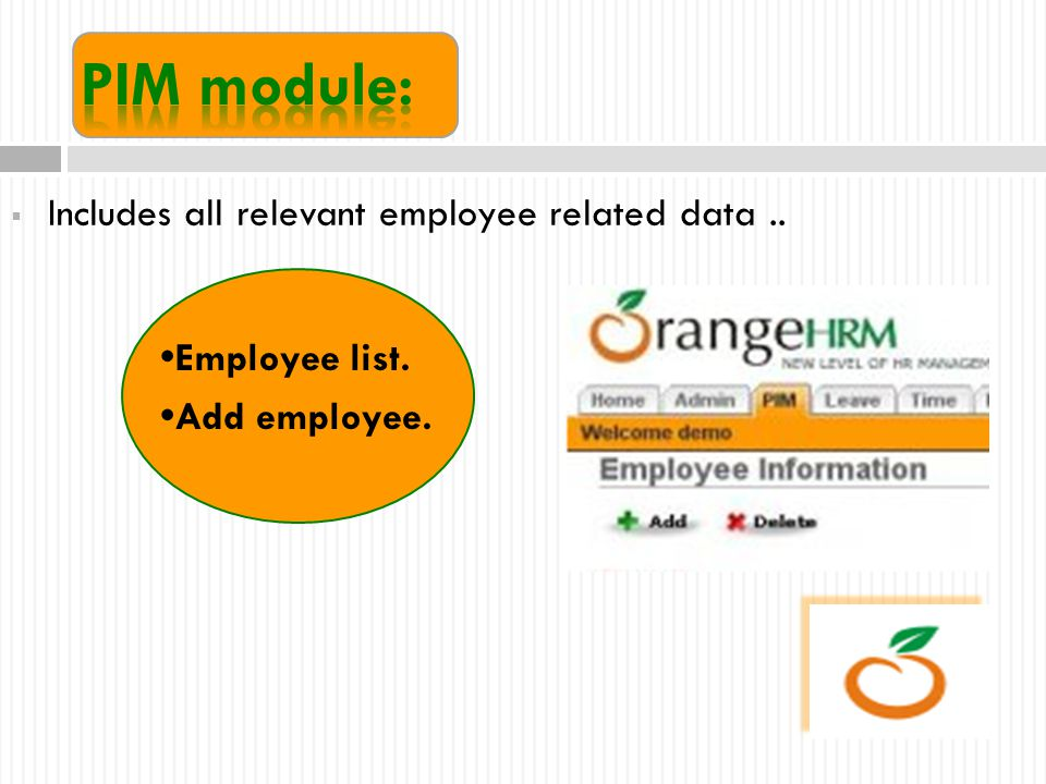  Includes all relevant employee related data.. Employee list. Add employee.