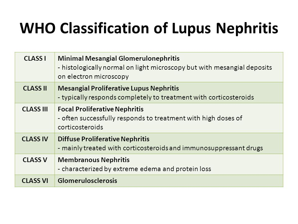 WHO Classification of Lupus Nephritis CLASS IMinimal Mesangial Glomerulonephritis - histologically normal on light microscopy but with mesangial depos