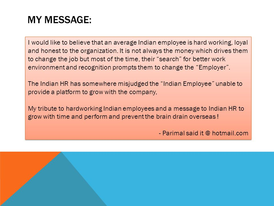 At times, even HR guy needs a change….
