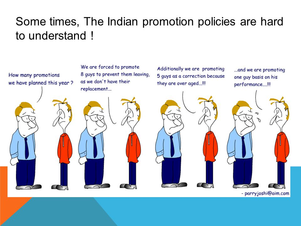 Some times, The Indian promotion policies are hard to understand !