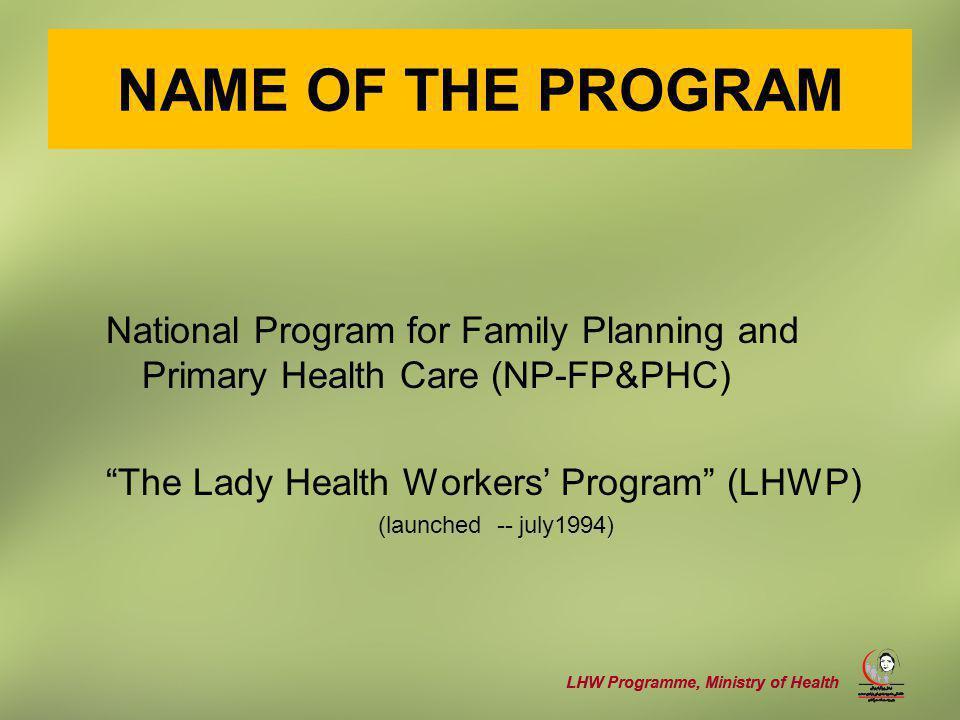 LHW Programme, Ministry of Health R OLES & R ESPONSIBILITIES Sponsoring.