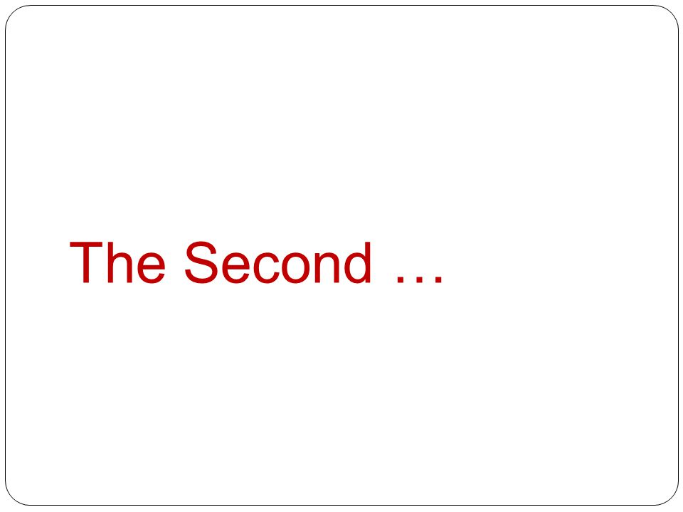 The Second …