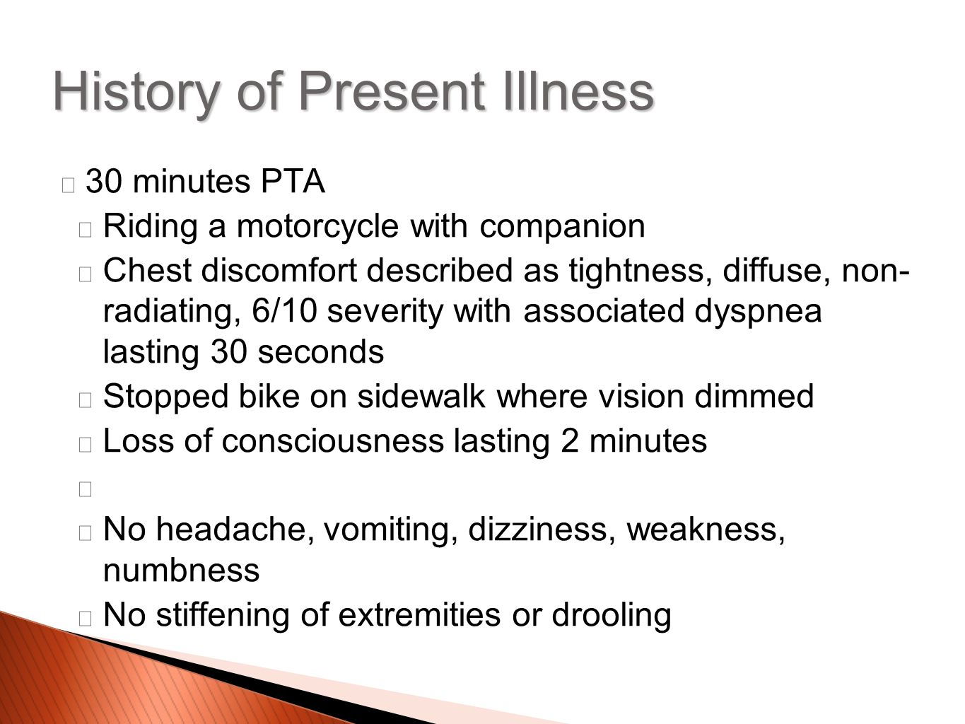 28 minutes PTA Pt regained consciousness, was diaphoretic Chest pains continued Was picked by a serendepititiously located RedCross van and rushed to TMC History of Present Illness
