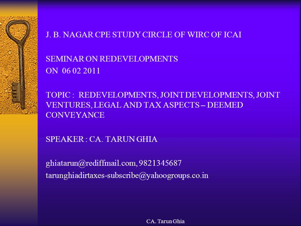 CA.Tarun Ghia I. LEGAL AND PRACTICAL ASPECTS IN DEVELOPMENT AGREEMENTS : 1.