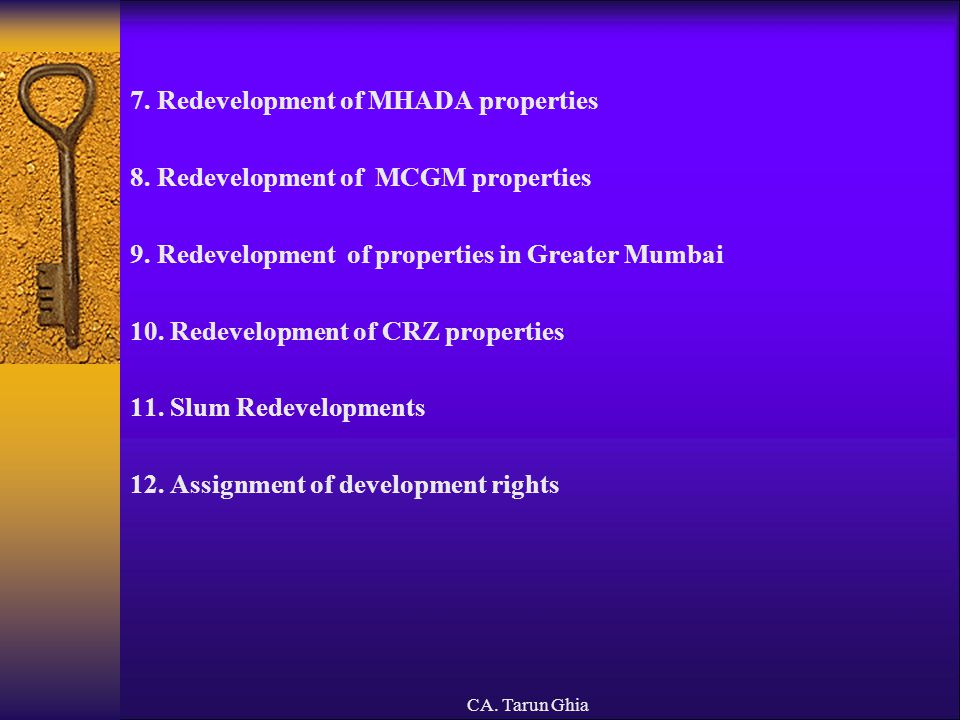CA.Tarun Ghia 13. Dissents/Litigations in redevelopments of society/ tenanted properties 14.
