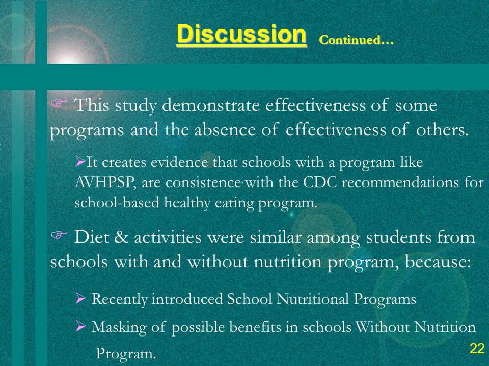 24 Discussion  This study demonstrate effectiveness of some programs and the absence of effectiveness of others.
