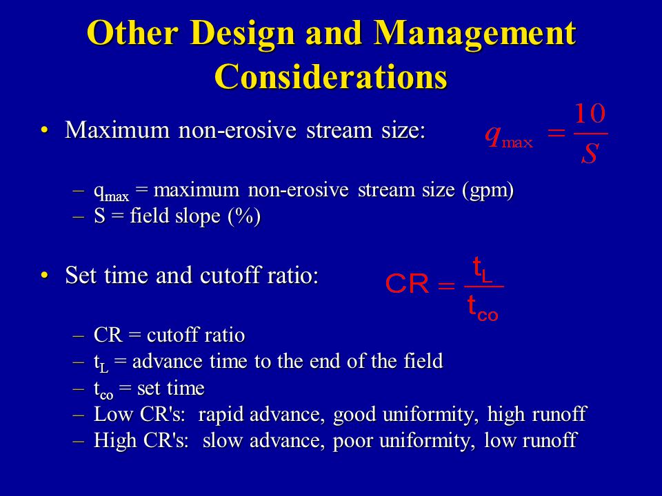 Other Design and Management Considerations Maximum non-erosive stream size:Maximum non-erosive stream size: –q max = maximum non-erosive stream size (