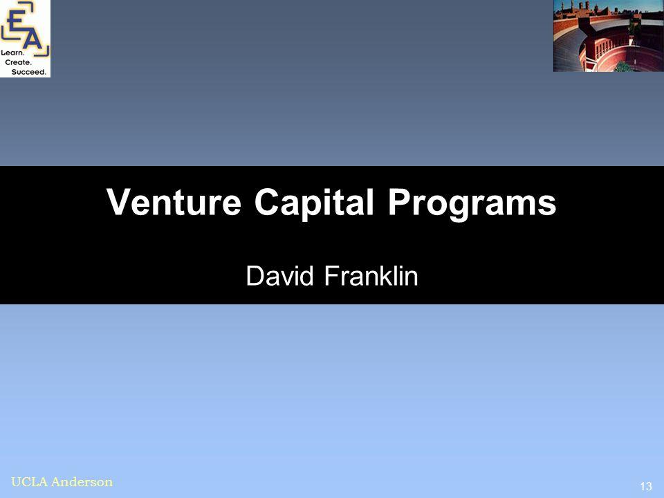 13 UCLA Anderson Venture Capital Programs David Franklin