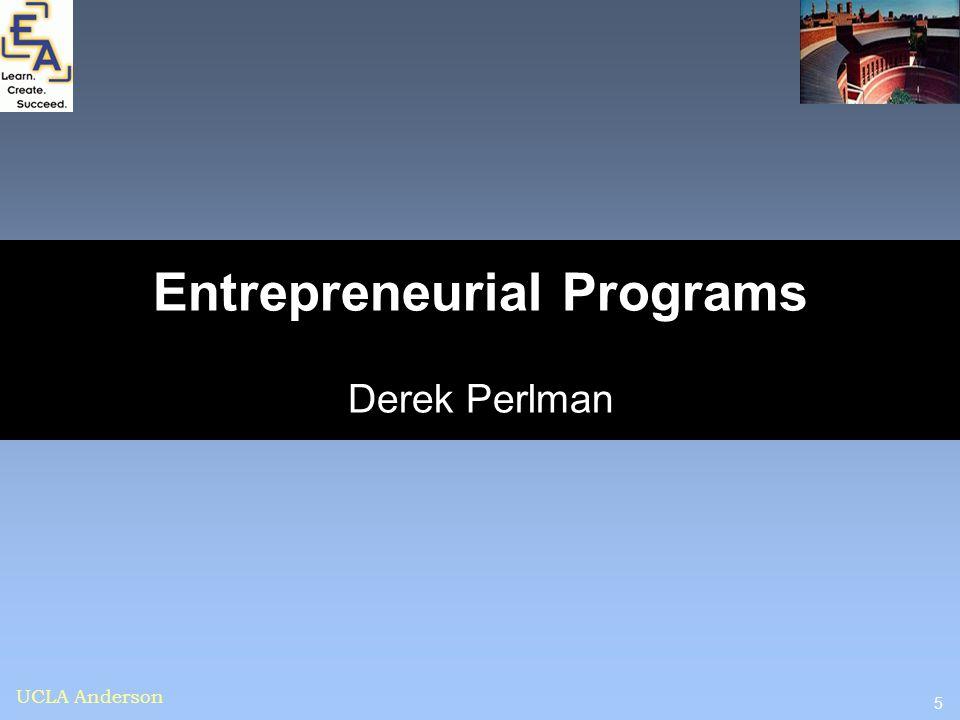 5 UCLA Anderson Entrepreneurial Programs Derek Perlman