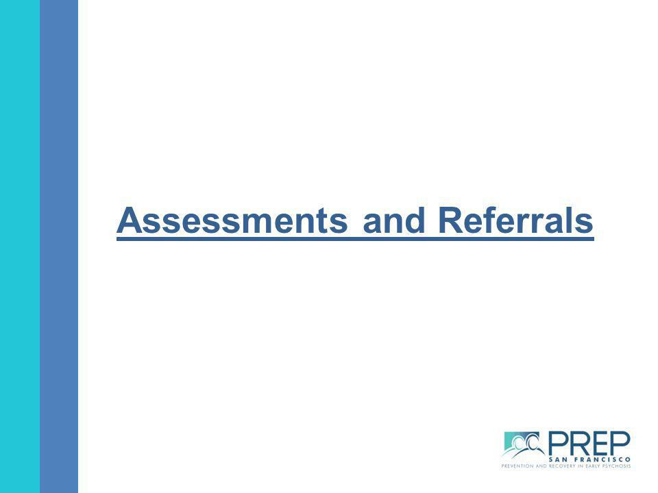 Assessments and Referrals
