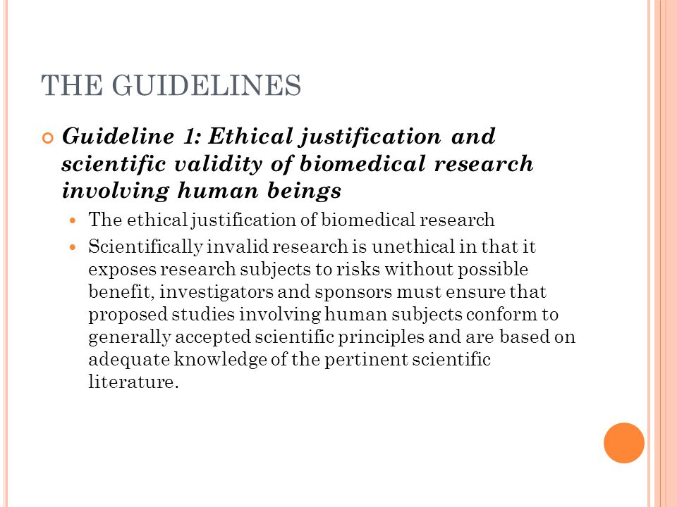 G UIDELINE 20: S TRENGTHENING CAPACITY FOR ETHICAL AND SCIENTIFIC REVIEW AND BIOMEDICAL RESEARCH Establishing and strengthening independent and competent ethical review processes/ committees Strengthening research capacity Developing technologies appropriate to health-care and biomedical research Training of research and health-care staff Educating the community from which research subjects will be drawn