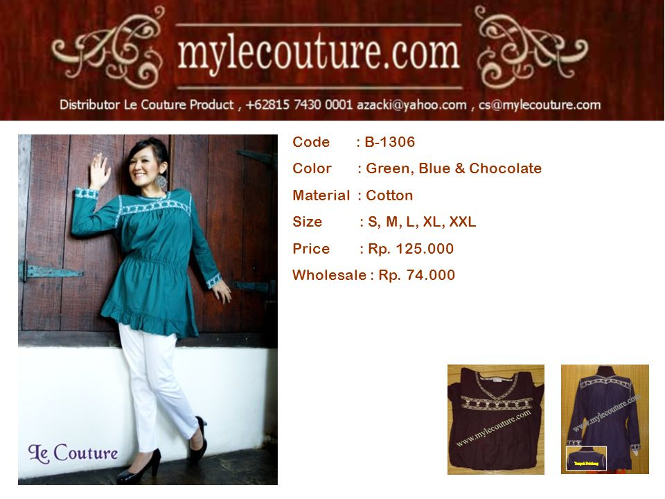 Code : B-1306 Color : Green, Blue & Chocolate Material : Cotton Size : S, M, L, XL, XXL Price : Rp. 125.000 Wholesale : Rp. 74.000