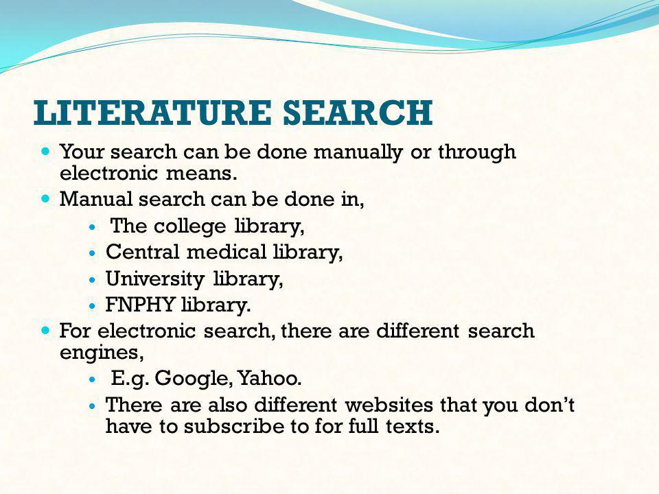 LITERATURE SEARCH (cont'd) From search engine go to PUBMED.