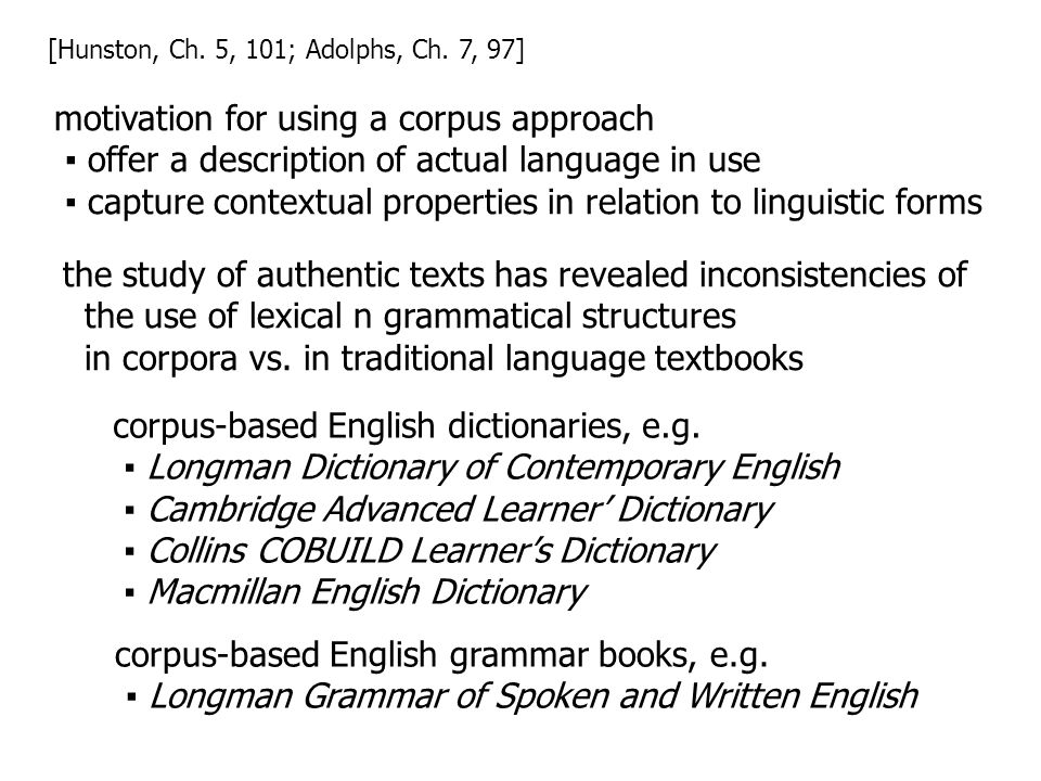 corpus-based English dictionaries, e.g.