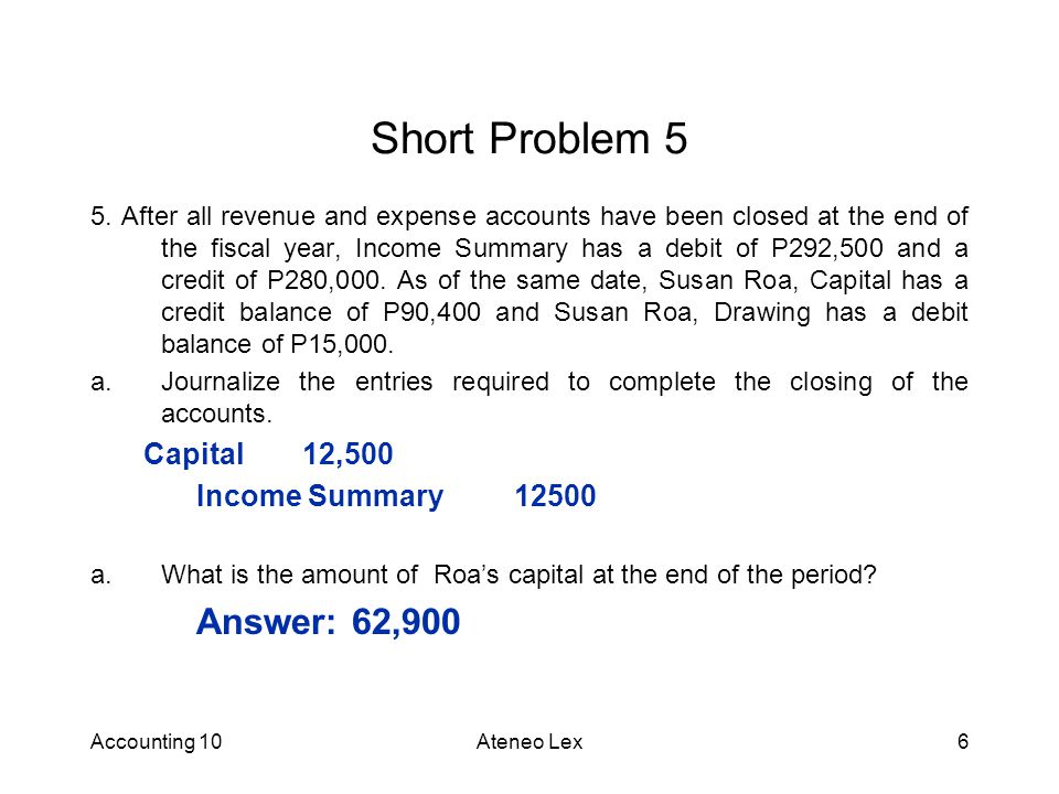 Accounting 10Ateneo Lex6 Short Problem 5 5.
