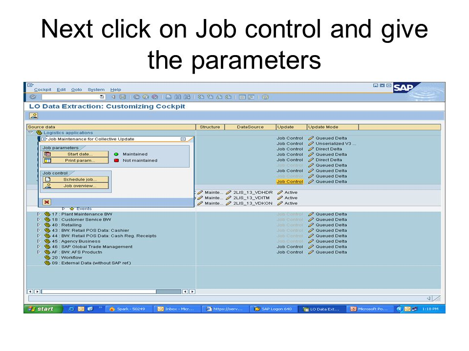 Next click on Job control and give the parameters