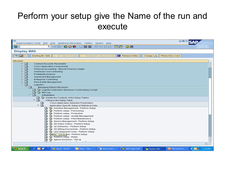 Perform your setup give the Name of the run and execute