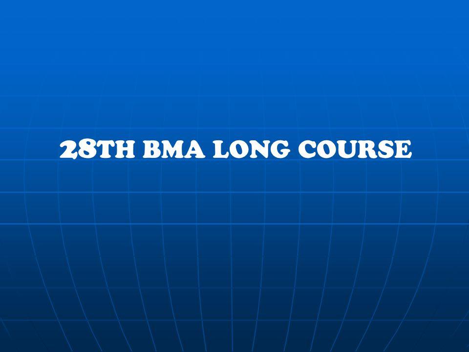 28 TH BMA LONG COURSE