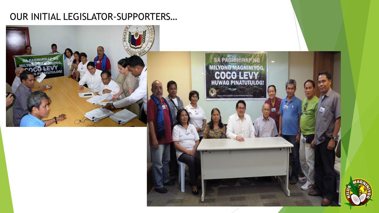 OUR INITIAL LEGISLATOR-SUPPORTERS…