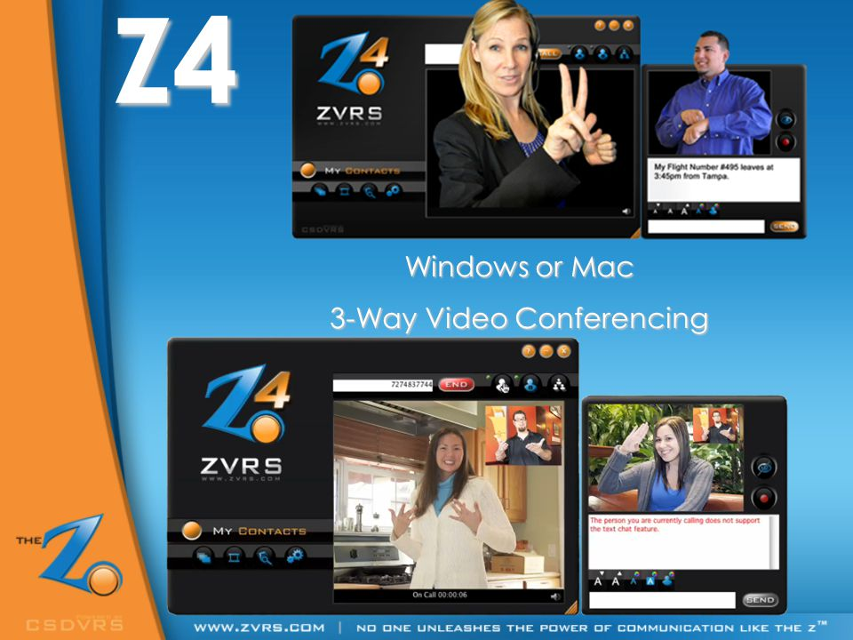 Z4 Windows or Mac 3-Way Video Conferencing