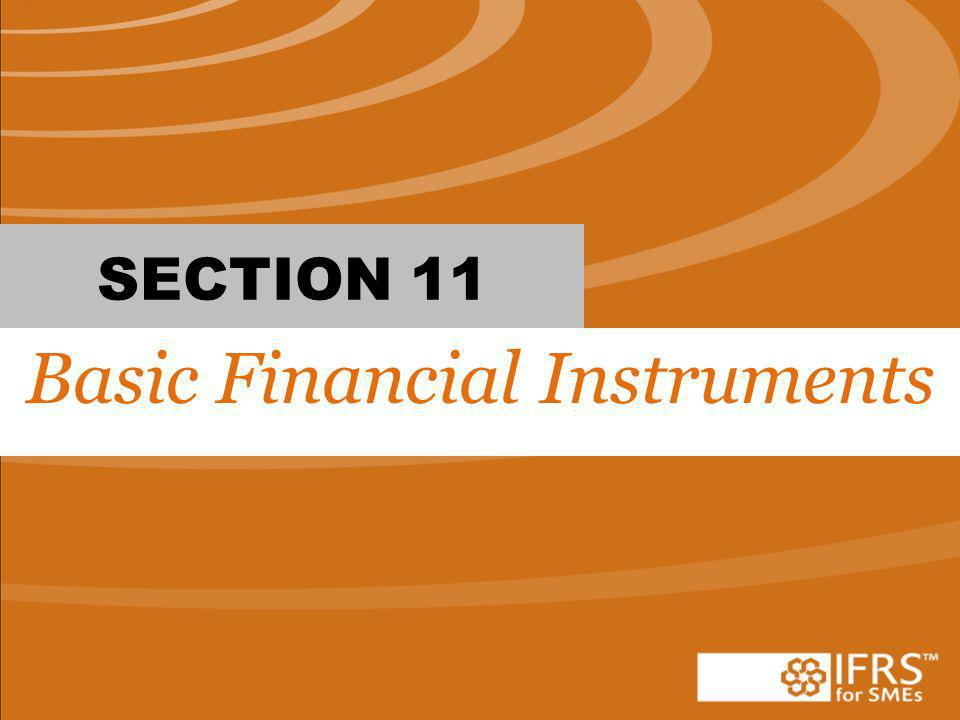 SECTION 11 Basic Financial Instruments