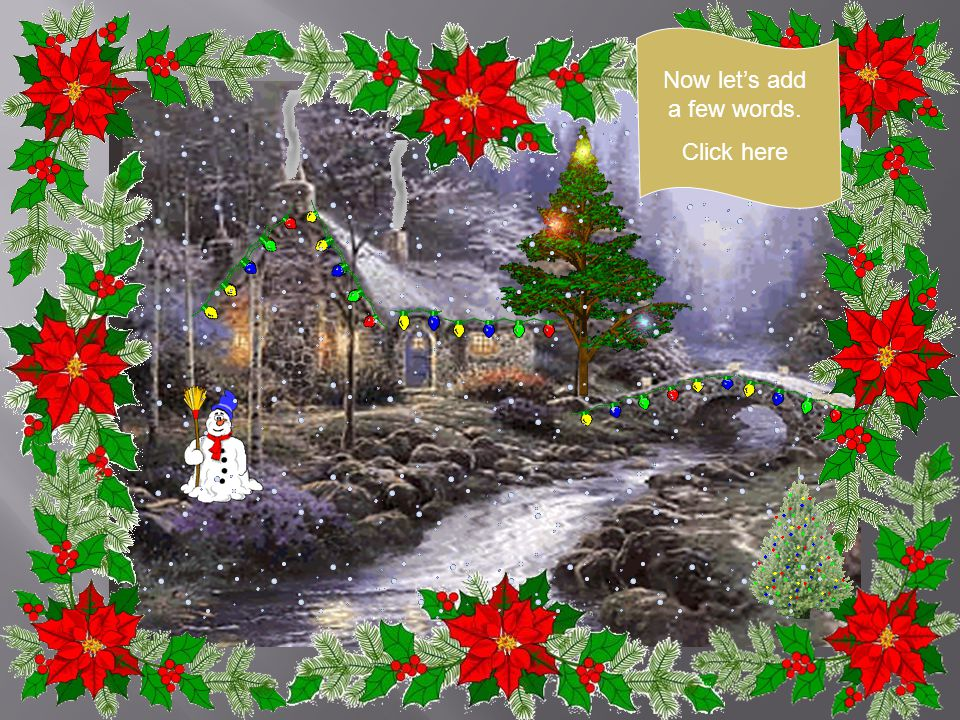 A Christmas without snow is not Christmas. Click here